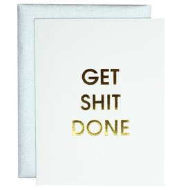 Chez Gagne Get Shit Done Card - Gold Lettering