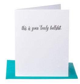 Paper Epiphanies This is Some Lovely Bullshit Card