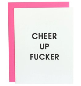Chez Gagne Cheer Up Fucker Card