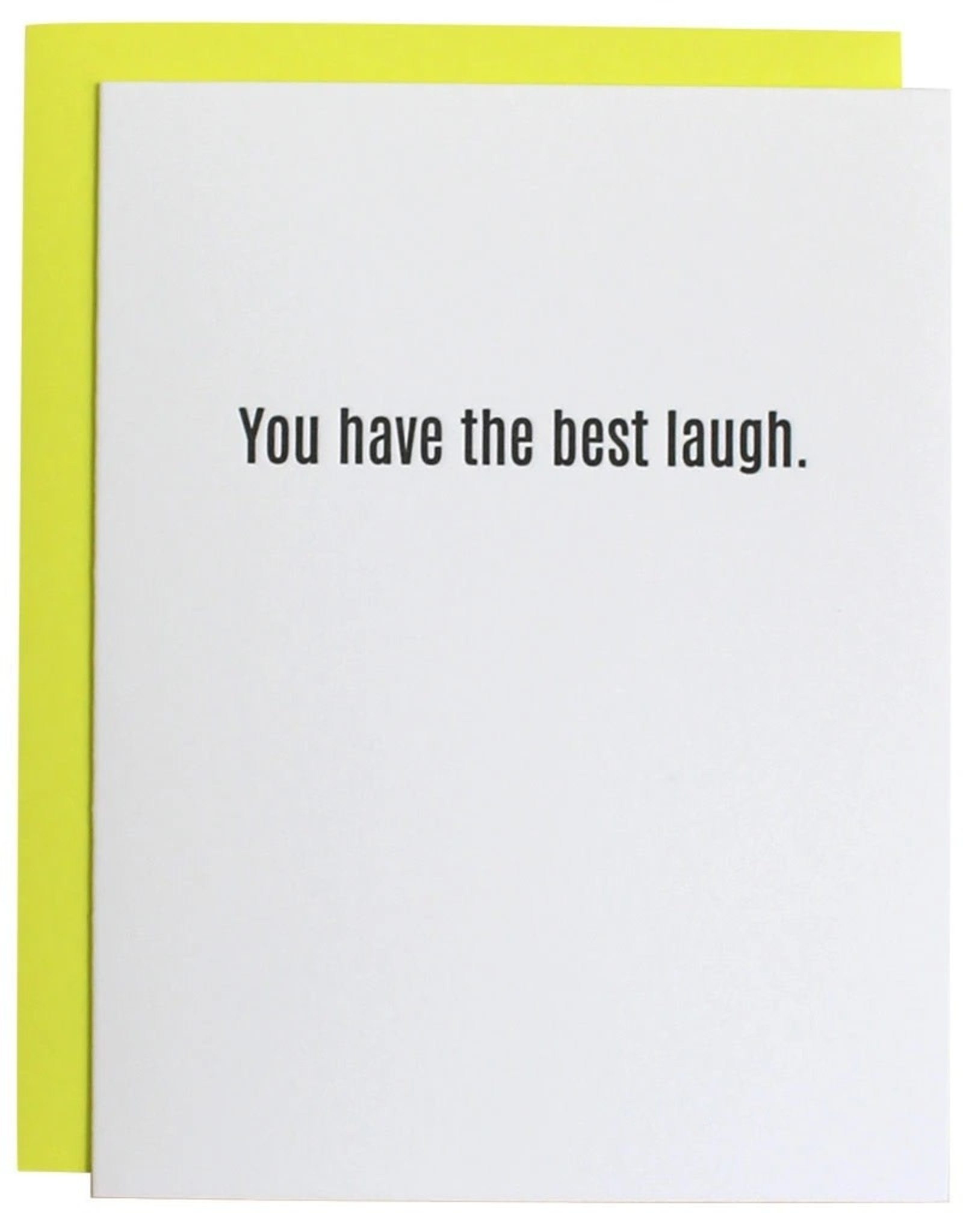 Chz-Ggn You Have The Best Laugh Card