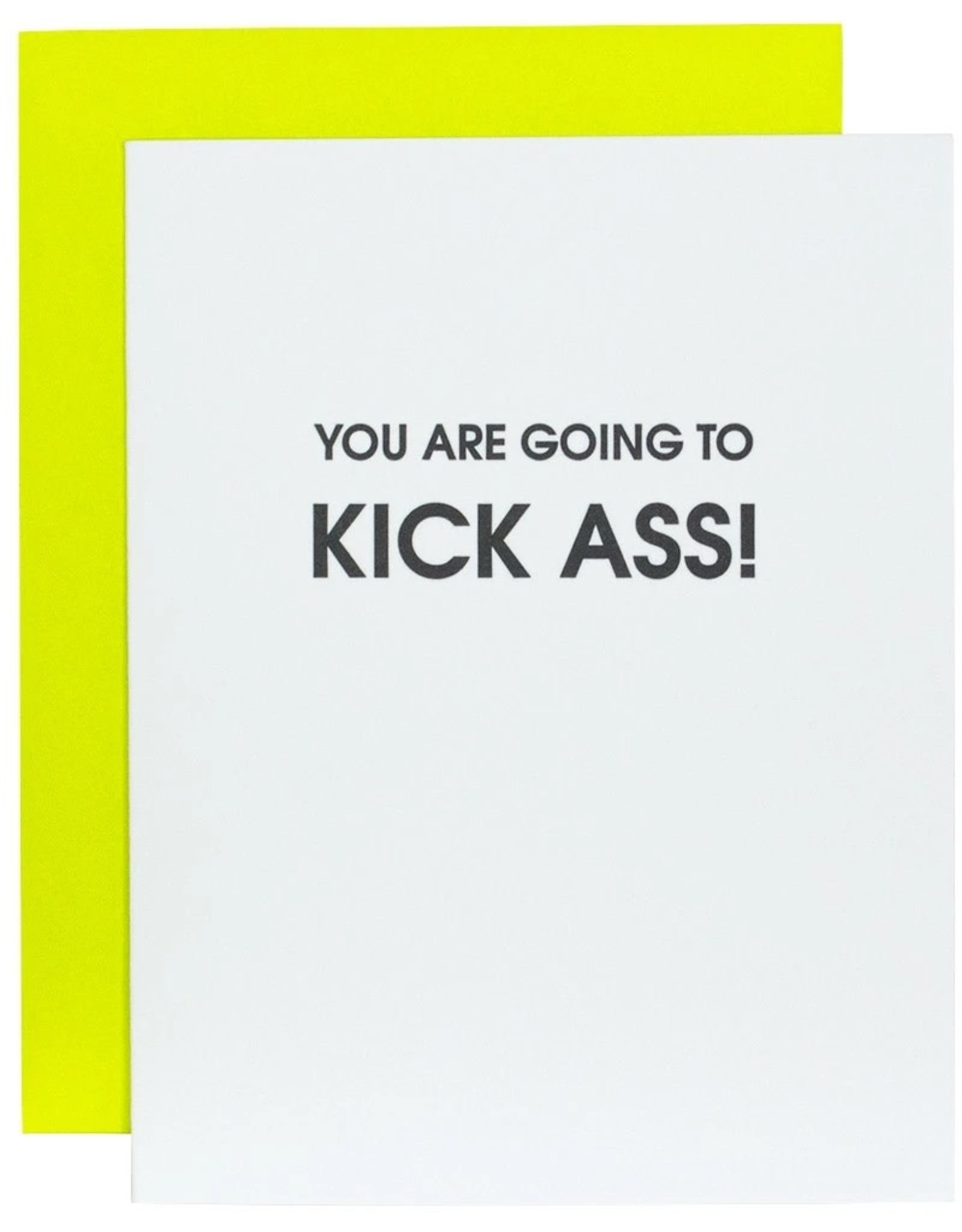 Chz-Ggn You Are Going To Kick Ass Card