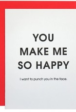 Chz-Ggn You Make Me So Happy Card
