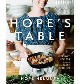 Ingram Hope's Table: Everyday Recipes from a Mennonite Kitchen