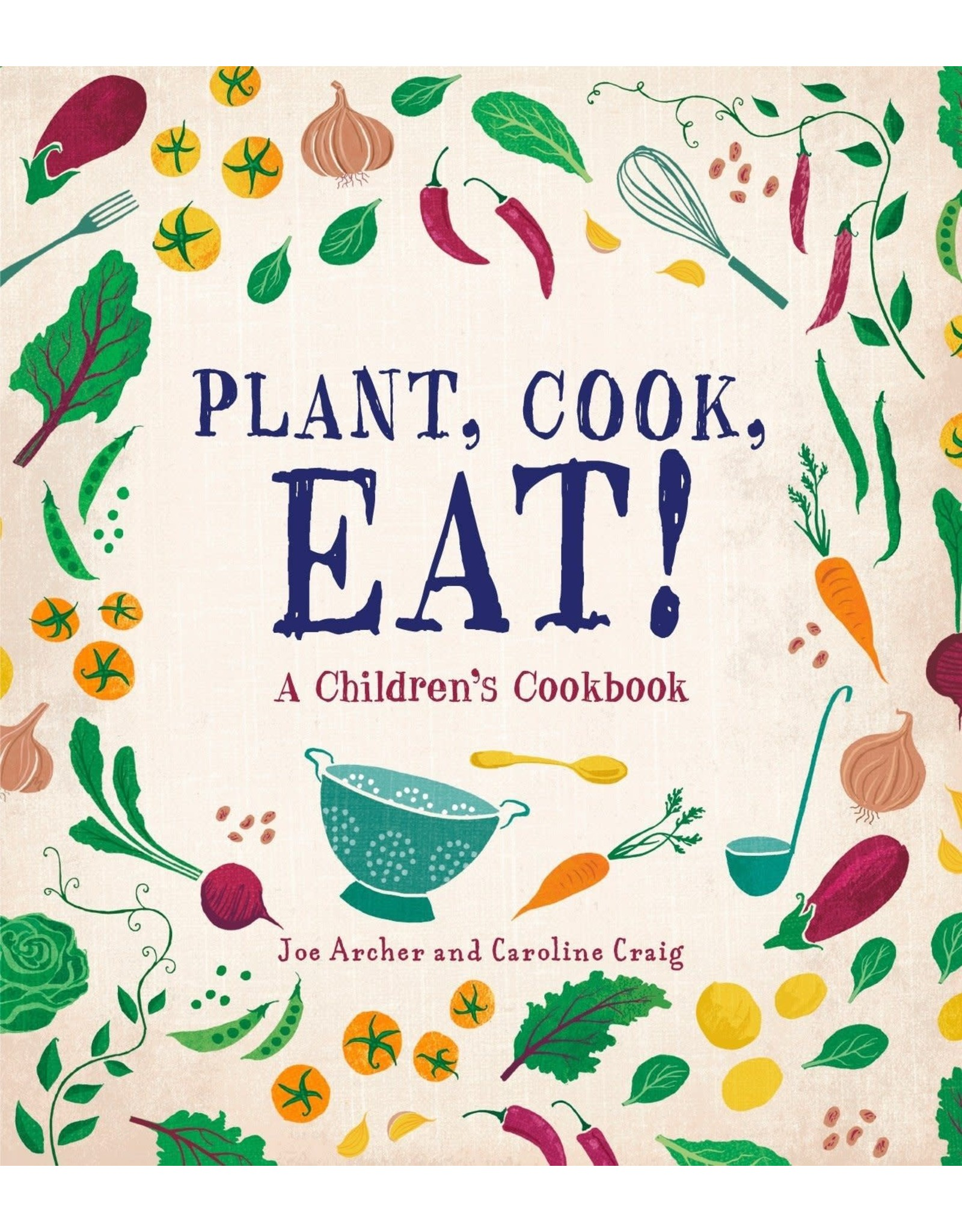 Ingram Plant, Cook, Eat! A Children's Cookbook