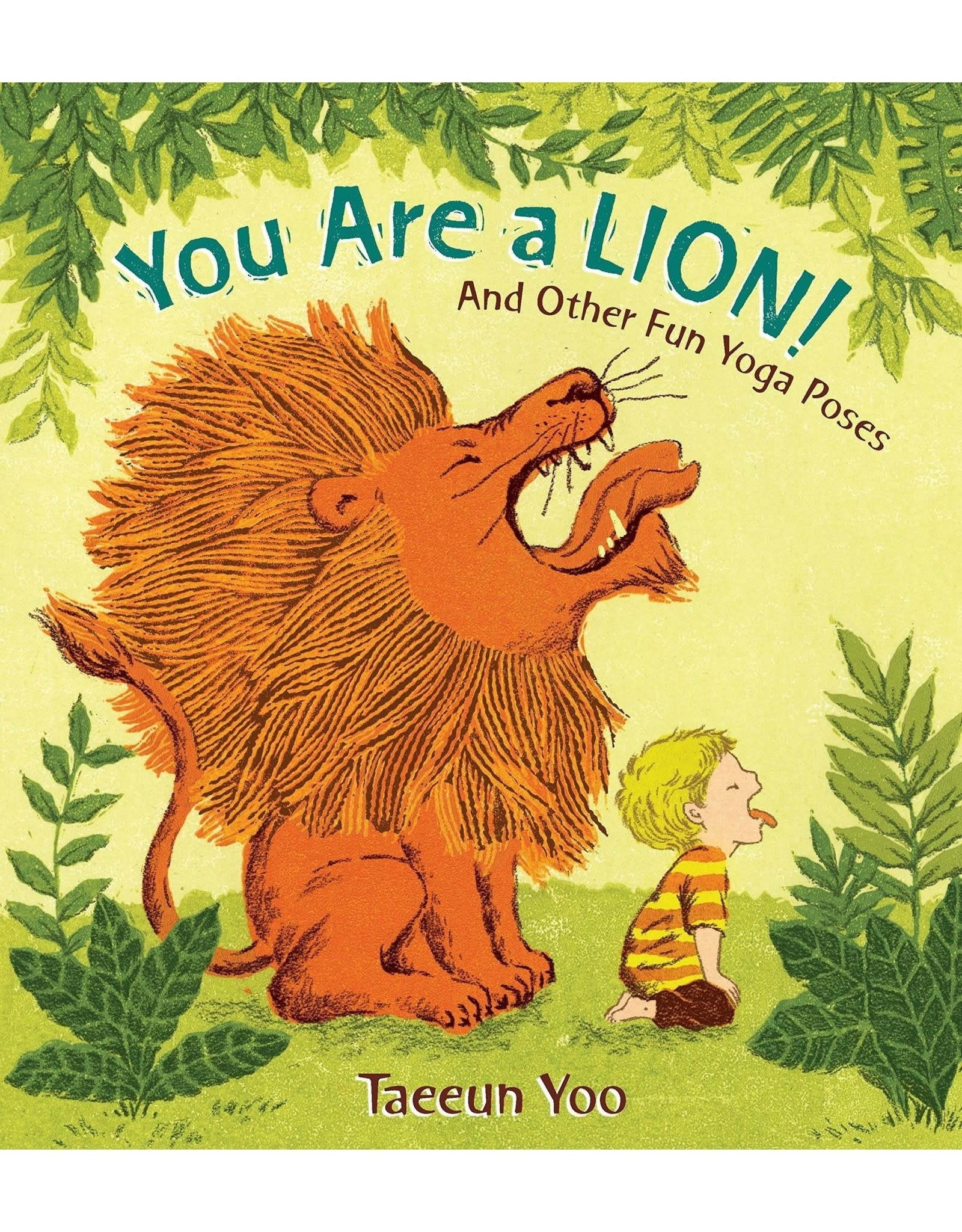 Ingram You are a Lion! And Other Fun Yoga Poses. Board book