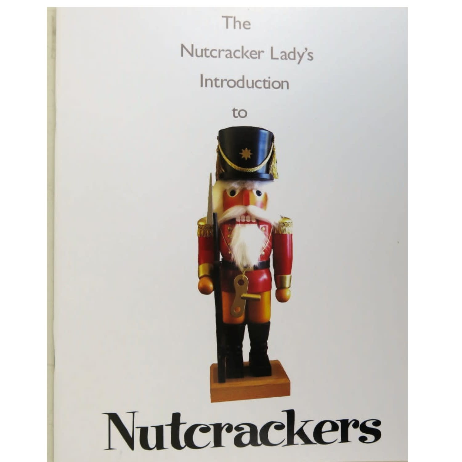 51295 The Nutcracker Lady's Introduction to Nutcrackers Book