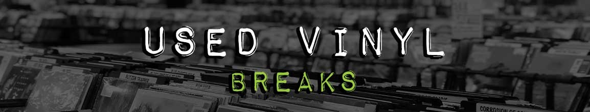 Used Breaks Vinyl Records | Darkside Records Independent Record Store, Poughkeepsie NY