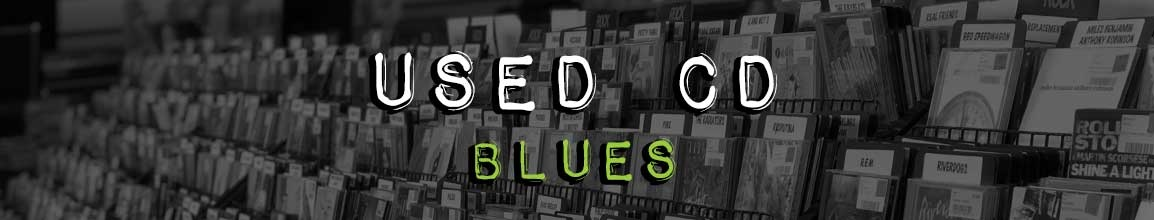 Used Blues CD  | Darkside Records Independent Record Store, Poughkeepsie NY