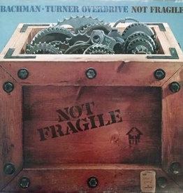 Used Vinyl Bachman Turner Overdrive- Not Fragile