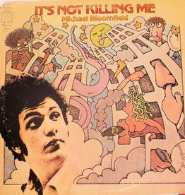Used Vinyl Michael Bloomfield- It's Not Killing Me