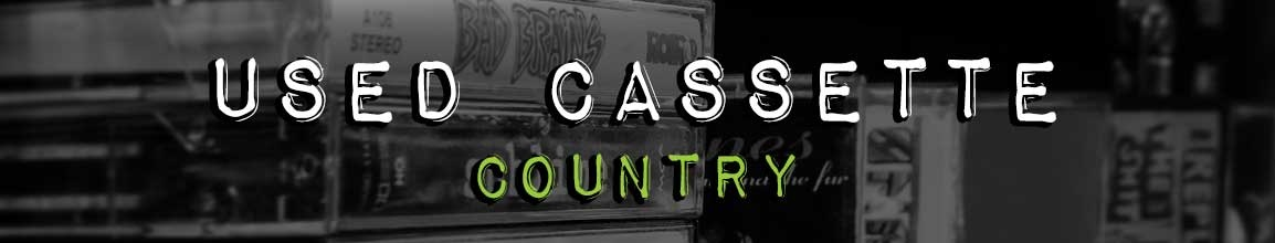 Used Country Audio Cassettes Tapes | Darkside Records Poughkeepsie NY