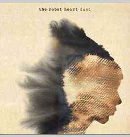 Robot Heart- Dust