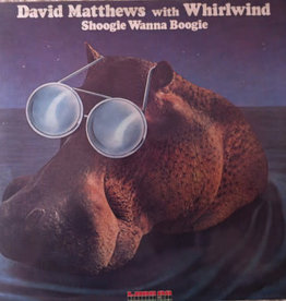 Used Vinyl David Matthews With Whirlwind- Shoogie Wanna Boogie