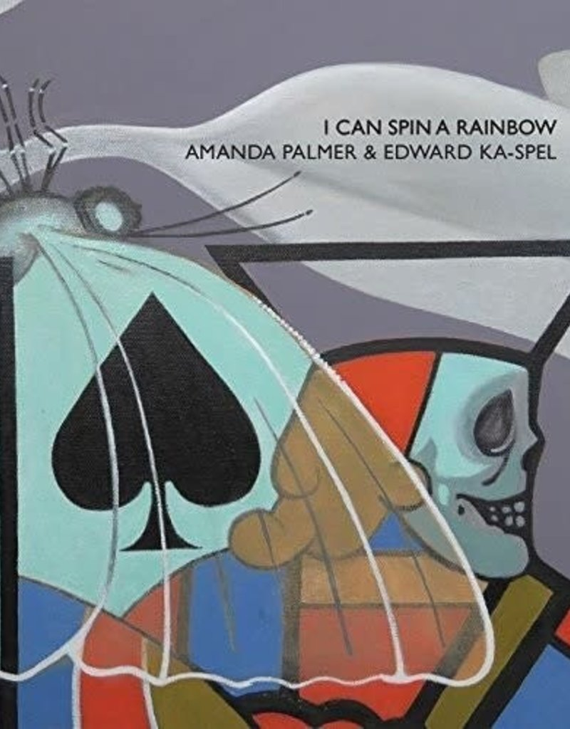 Amanda Palmer & Edward Ka-Spel- I Can Spin A Rainbow