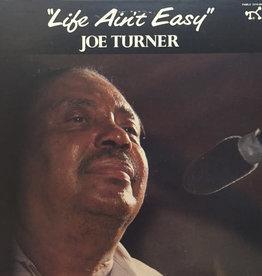 Used Vinyl Joe Turner- Life Ain't Easy