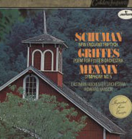 Used Vinyl Schuman/ Griffes/ Mennin- New England Triptych/ Poem For Flute & Orchestra/ Symphony No.5