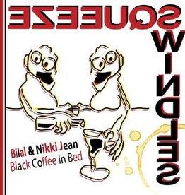 New 7 Bilal & Nikki Jean- Black Coffee in Bed -BF20