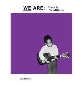 New Vinyl Jon Batiste- We Are: Roots and Traditions -BF20