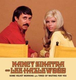 New 7 Nancy Sinatra & Lee Hazlewood- Some Velvet Morning/TIred Of Waiting For You -BF20