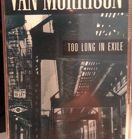 Used Cassettes Van Morrison- Too Long In Exile