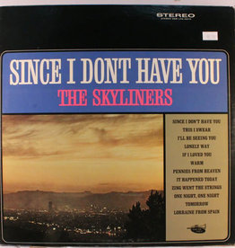 Used Vinyl The Skyliners- Since I Don't Have You
