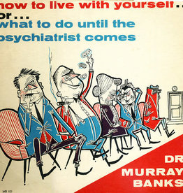 Used Vinyl Dr. Murray Banks- How To Your Live Yourself Or What To Do Until The Psychitrist Comes
