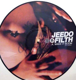 Used Vinyl Jeedo Filth- Make It Boom/ Let It All Hang Out (Pic Disc)