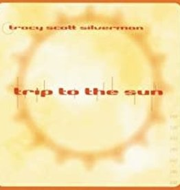 Used CD Tracy Scott Silverman- Trip To The Sun
