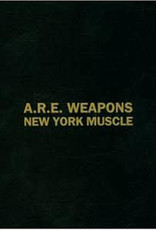 """Used Vinyl A.R.E. Weapons- New York Muscle (UK)(12"""")"""