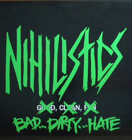 Used Vinyl Nihilistics- Bad... Dirty... Hate (Sealed)