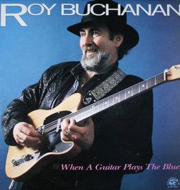Used Vinyl Roy Buchanan- When A Guitar Plays The Blues