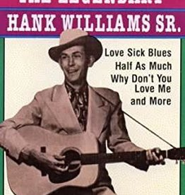Hank Williams Sr- The Legendary Hank Williams Sr