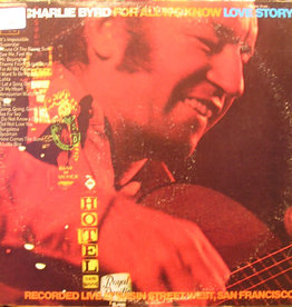 Used Vinyl Charlie Byrd- For All We Now