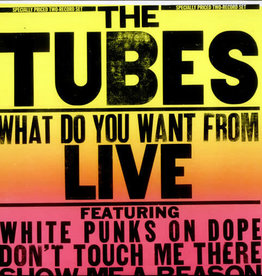 Used Vinyl The Tubes- What Do You Want from Live