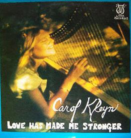 Used Vinyl Carol Kleyn- Love Has Made Me Stronger