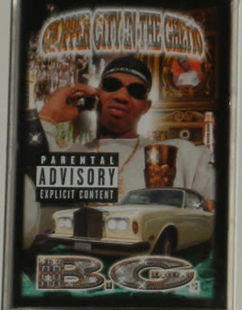 Used Cassette B.G.- Chopper City In The Ghetto