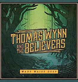 Used CD Thomas Wynn & The Believers- Wade Waist Deep