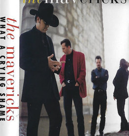 Used Cassettes The Mavericks- What A Crying Shame