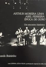 Used Vinyl Arthur Moreira Lima/ Able Ferreira/ Epoco De Ouro- Um Encontoro Historico