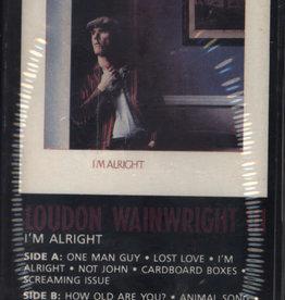 Used Cassettes Loudon Wainwright III- I'm Alright