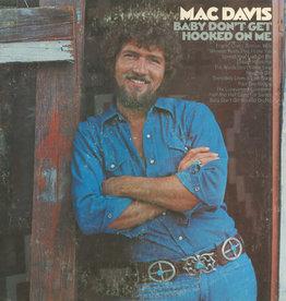 Used Vinyl Mac Davis- Baby Don't Get Hooked On Me