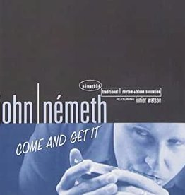 Used CD John Nemeth- Come And Get It