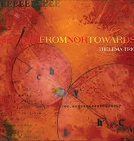Used CD Thelema Trio- Neither From Nor Towards