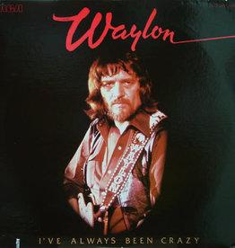 Used Vinyl Waylon Jennings- I've Always Been Crazy