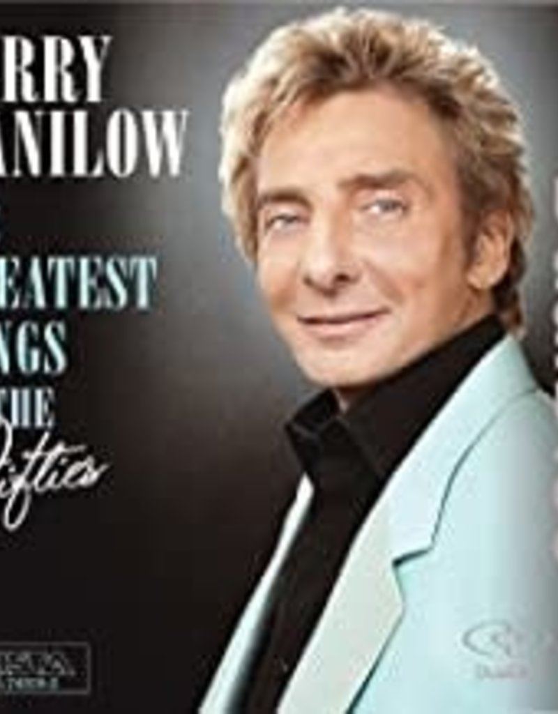 Used CD Barry Manilow- The Greatest Songs Of The Fifties
