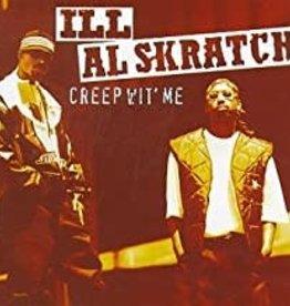 Used CD Ill Al Skratch- Creep Wit' Me