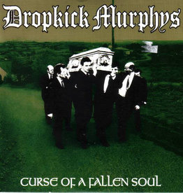 Dropkick Murphys- Curse Of A Fallen Soul