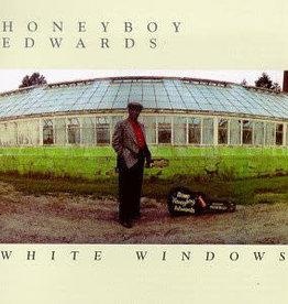 Used Vinyl Honeyboy Edwards- White Windows