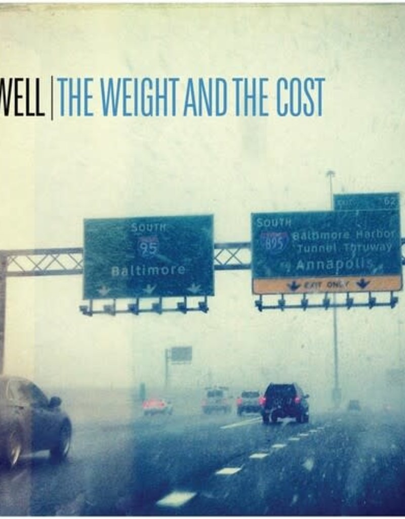 New Vinyl Be Well- The Weight & The Cost