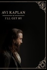 New Vinyl Avi Kaplan- I'll Get By (Indie Exclusive)